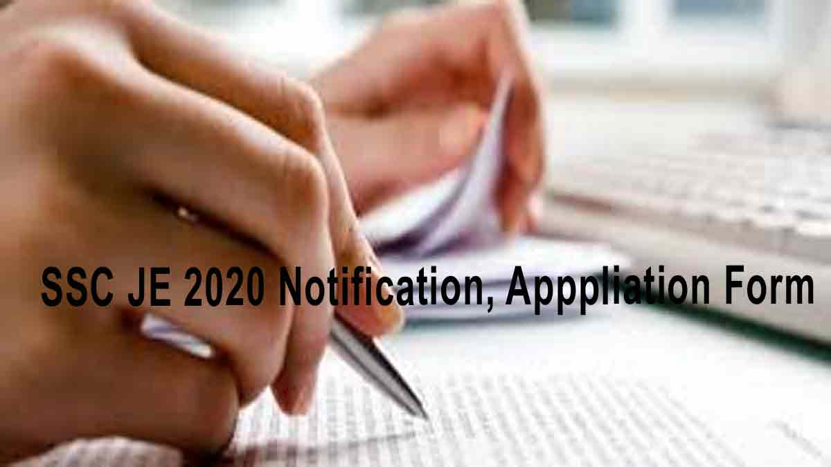 Staff Selction Commission (SSC) JE 2020 Notification, Application Form (Out)