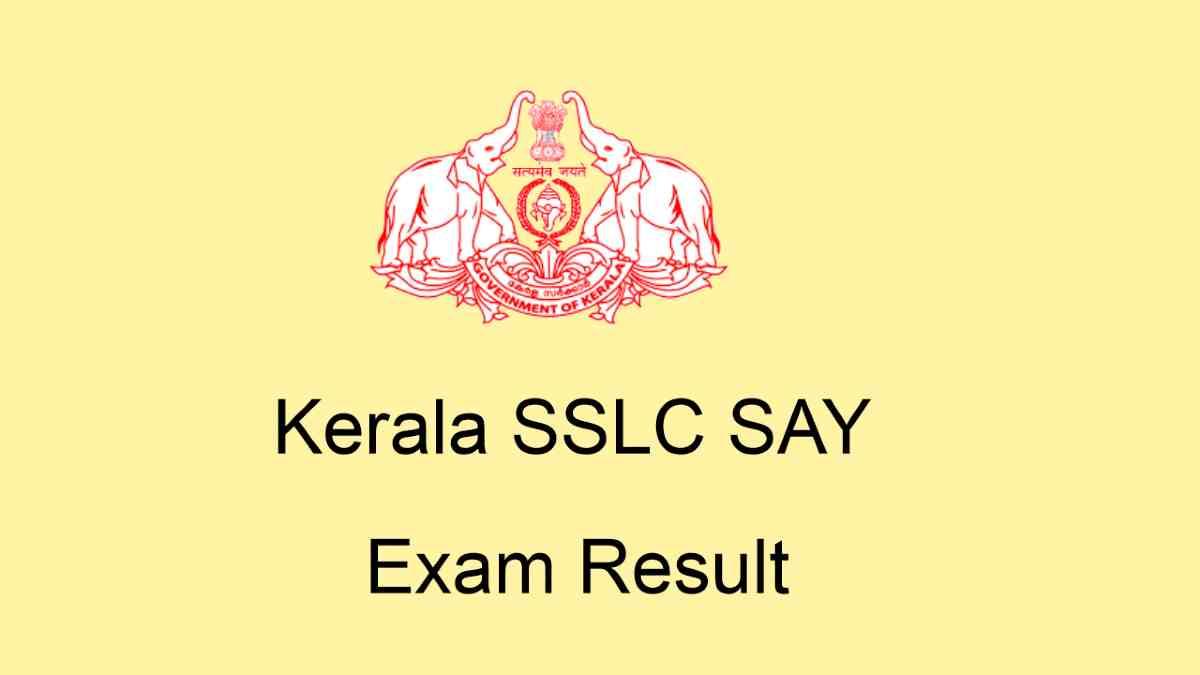 Kerala SSLC SAY Examination Result [Declared] @ keralapareekshabhavan.in