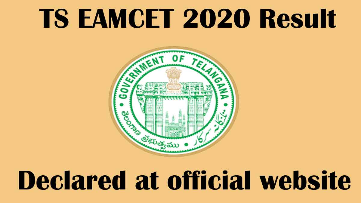 TS EAMCET 2020 Result [Declared] – Download Rank card @ eamcet.tsche.ac.in