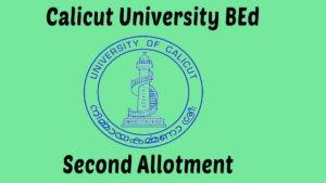 Calicut University BEd Second Allotment 2020