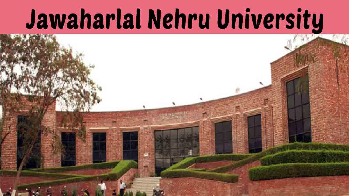 Jawaharlal Nehru University: Courses, Eligibility Criteria, About