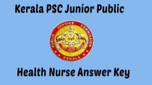 Kerala PSC Junior Health nurse answer key