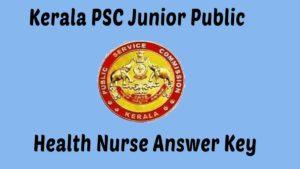 Kerala PSC Junior Health nurse answer key