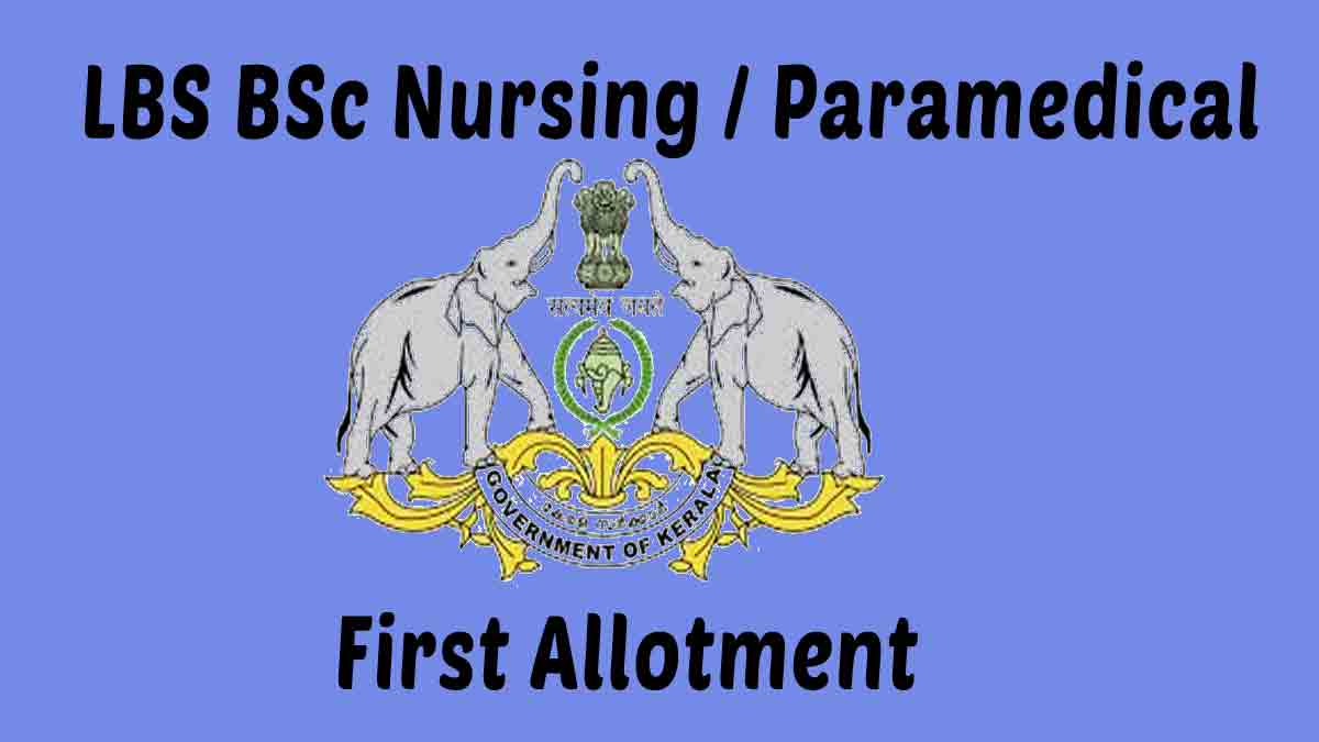 LBS Kerala BSc Nursing / Paramedical First Allotment 2020 Result -Check Allotment Here