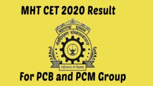 MHT CET 2020 Reuslt for PCM and PCB Group