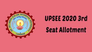 AKTU UPSEE Third (3rd) Seat Allotment 2020 Result [Announced] – www.upsee.nic.in