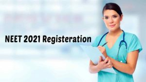 NEET 2021 Registeration, Application form