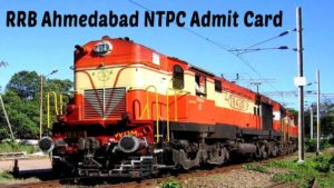 RRB Ahmedabad NTPC Admit Card Download To be Released [Check HERE]