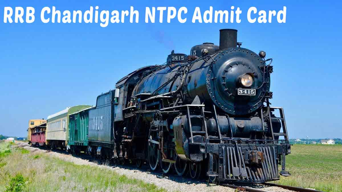 RRB Chandigarh NTPC Admit Card 2020: Released Download [Check HERE]