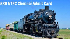 RRB Chennai NTPC Admit Card download 2020