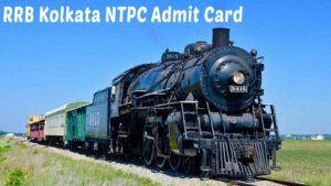 RRB Kolkata NTPC Admit Card Download 2020