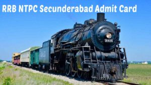 RRB Secunderabad NTPC Admit Card 2020: Download Now