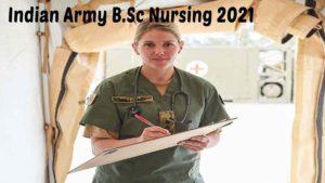 Indian Army B.SC Nursing 2021