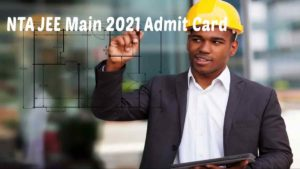 NTA JEE Main 2021 Admit Card