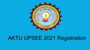 AKTU UPSEE UPCET 2021 Regsitration