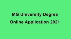 MG University Degree Online Admission 2021 – Application Form 2021 @ www.cap.mgu.ac.in
