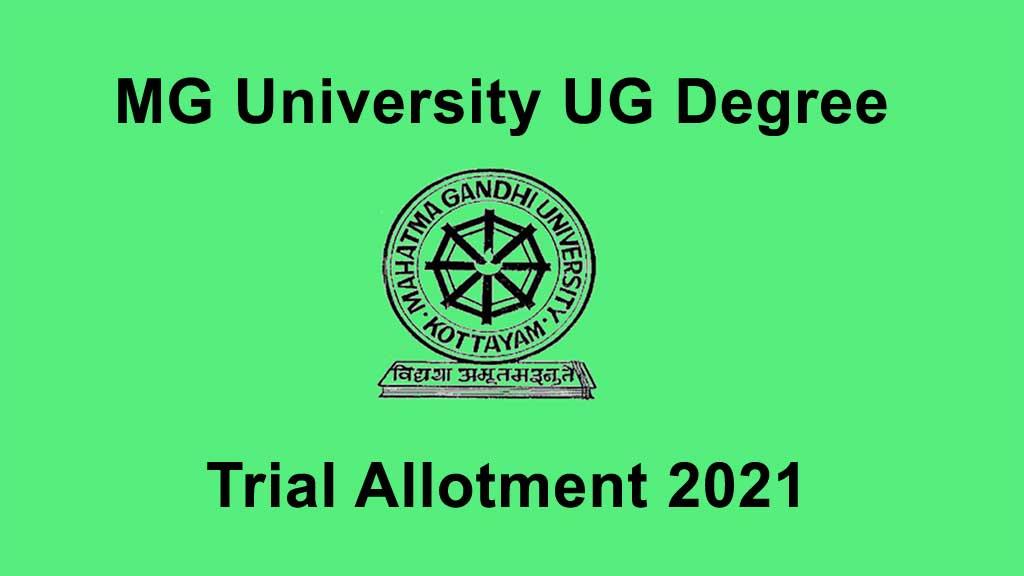 MG University Degree Trial Allotment  2021 –  www.cap.mgu.ac.in