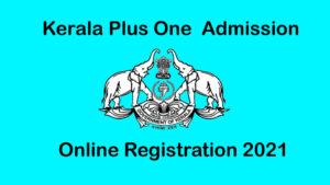 Kerala Plus One (+1) Second Allotment List 2021