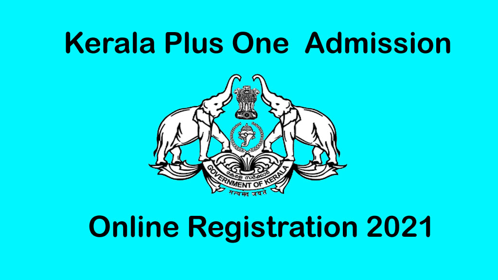 Plus One (+1) Online Admission Application 2021 – HSCAP Online Registration
