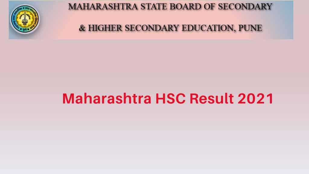 Maharashtra HSC Result 2021 @result.mh-ssc.ac.in