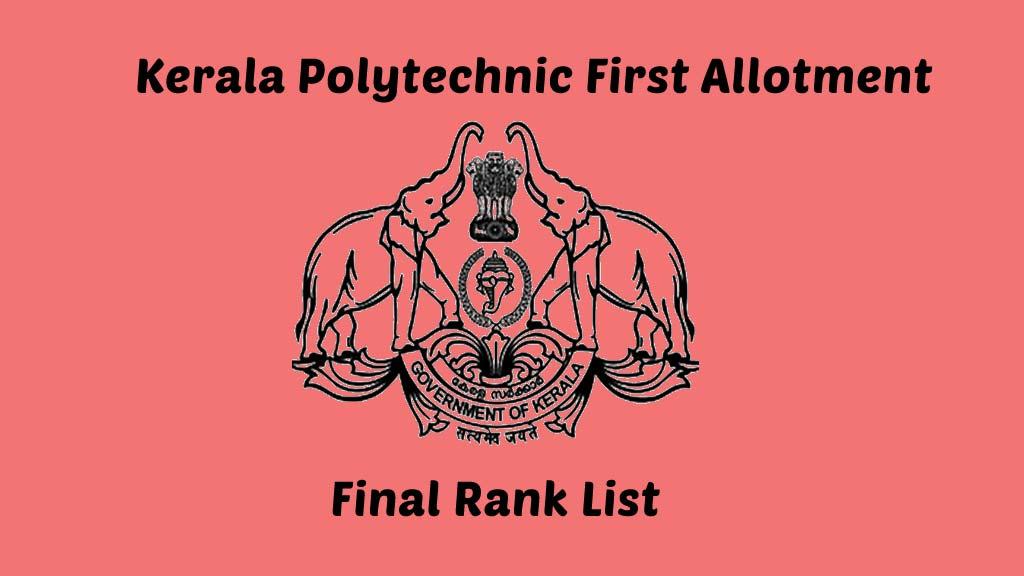 Kerala Polytechnic First Allotment / Final Ranklist 2021 on 4th September
